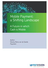 Mobile Payments White Paper | Payvision | Mobile Payments within the Mobile Revolution | Scoop.it