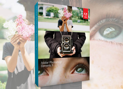 Adobe Launches Photoshop Elements 11: New Interface, Effects, and Tools | Filmmaking & Filmmakers | Scoop.it
