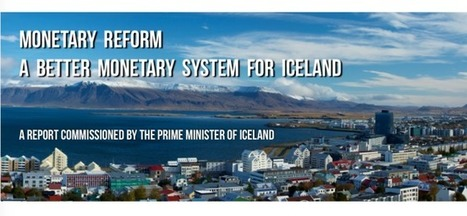 Iceland: Fundamental reform of the monetary system must be considered | Money News | Scoop.it