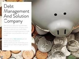 Manage Your debts with effective debt management plans | Debt Solution & Management | Scoop.it