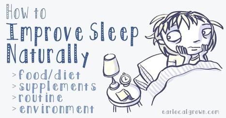 How to Improve Sleep Naturally | Paz y bienestar interior para un Mundo Mejor | Scoop.it