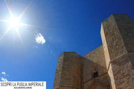 Escursione Castel del Monte | News Turistiche dalla Puglia Imperiale | Scoop.it