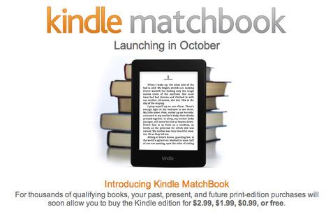 Amazon lance Kindle Matchbook pour avoir une version numérique d'un livre acheté | L'édition numérique pour les pros | Scoop.it