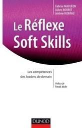 Les Soft Skills, c'est quoi ? | Entrepreneurs du Web | Scoop.it