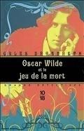 Oscar Wilde et le jeu de la mort, de Gyles Brandeth - France Culture   Le Jeu : recherche M22   Scoop.it