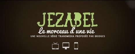 Rencontre avec Julien Capron auteur de la production transmedia «Jézabel» | Transmedia lab | Scoop.it