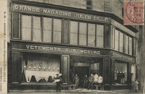 Commerces-Immarcescibles: Magasins Jules Dillé - Loudun | Histoire, Patrimoine, Nature en Loudunais | Scoop.it