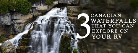 3 Spectacular Waterfalls In Canada You Must See When RV-ing - Motor home finders blog | motorhome | Scoop.it