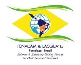The Aquaculturists: 16/06/2015: FENACAM15 & SARA15 & LACQUA15   Global Aquaculture News & Events   Scoop.it