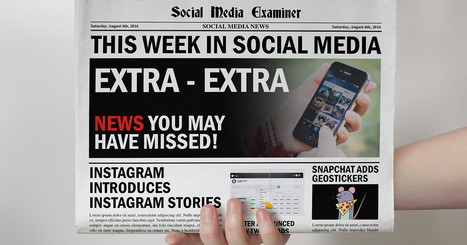 Instagram Rolls Out 24-Hour Stories: This Week in Social Media : Social Media Examiner | CLOVER ENTERPRISES ''THE ENTERTAINMENT OF CHOICE'' | Scoop.it