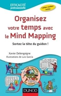 Le livre Organisez votre temps avec le mind mapping est disponible ! - La collectivité numérique   Medic'All Maps   Scoop.it