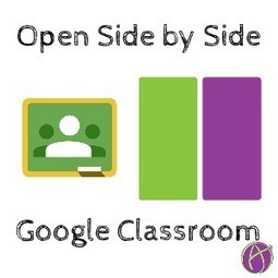 Google Classroom: Feedback Faster with Chrome Extension Open Side by Side - Teacher Tech | Keeping up with Ed Tech | Scoop.it