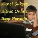 Apa Aja Sih Kunci Sukses Pebisnis Online Bagi Pemula ? | Toko Online Indonesia | Scoop.it