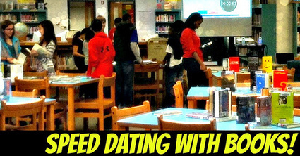 Speed Dating With Books! | The Daring Librarian | Daring Library Ed Tech | Scoop.it