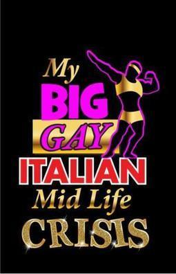 MY BIG GAY ITALIAN MIDLIFE CRISIS to Open Off-Broadway This Fall | LGBT Movies, Theatre & FIlm | Scoop.it