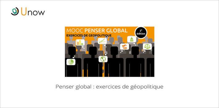 MOOC Penser Global : exercices de géopolitique... Coup d'envoi aujourd'hui ! | MOOC Francophone | Scoop.it