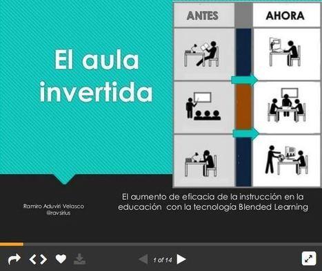 Aula Invertida - Mejorando el Aprendizaje Combinado | Presentación | Educacion, ecologia y TIC | Scoop.it