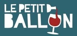 Internet & abonnements : découvrir le vin avec le Petit Ballon   Food, Drink & Geek   Scoop.it