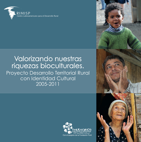 Valorizando nuestras riquezas bioculturales | Biocultural Diversity for Territorial Sustainable Development Reporter | Scoop.it