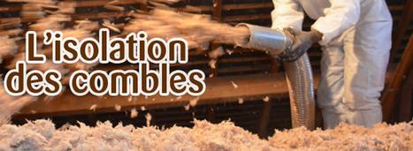 [Best of Blog] Choisir l'isolation des combles par insufflation | IMMOBILIER 2014 | Scoop.it