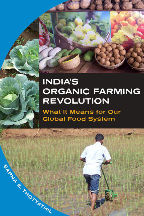 India's Organic Farming Revolution | Food issues | Scoop.it