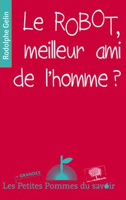 Critique de « Le ROBOT, meilleur ami de l'Homme ? » sur Scilogs.fr   C@fé des Sciences   Scoop.it