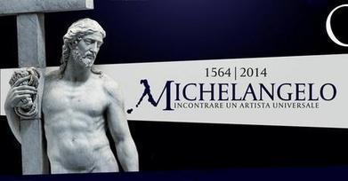 1564-2014 MICHELANGELO / Exhibitions - Musei Capitolini | Italia Mia | Scoop.it