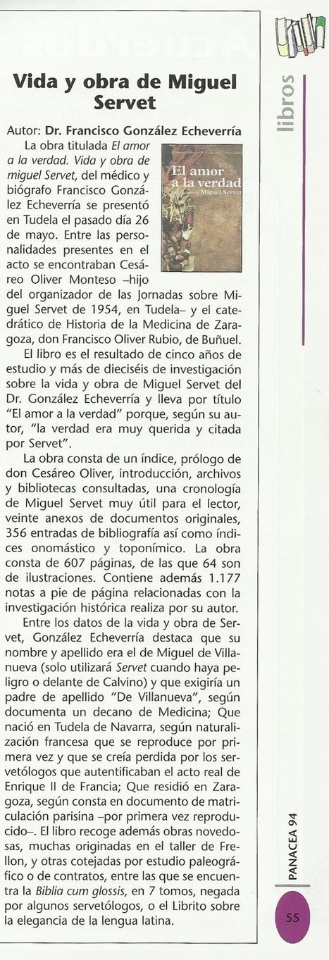 "06-2011 Panacea, Magacine of the Medical Association of Navarre (""Colegio de Medicos de Navarre""  Magazine)   Michael Servetus. Discovered  new works and true Identity. Proofs, lectures and International Congresses.   Scoop.it"