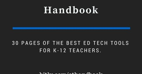 Practical Ed Tech Handbook - Updated for 2016-17 :: by Richard Byrne | Into the Driver's Seat | Scoop.it