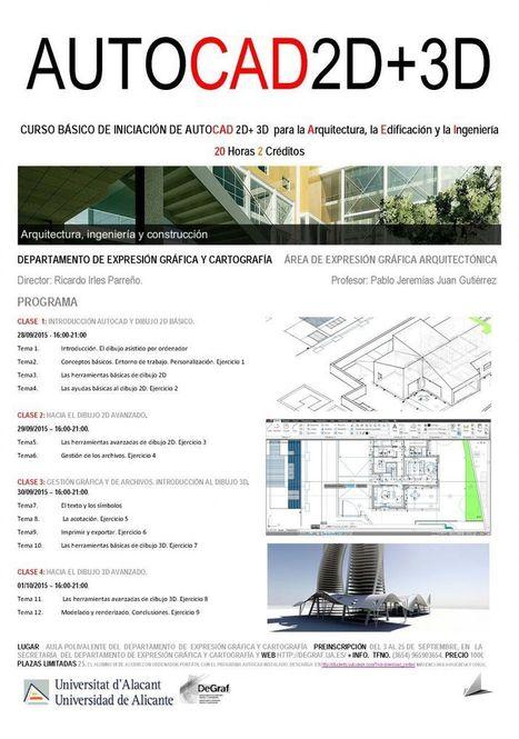 Noticia: CURSO BÁSICO DE INICIACIÓN DE AUTOCAD 2D+ 3D para la Arquitectura, la Edificación y la Ingeniería. Grado en Arquitectura | Construcción obra  civil y edificación | Scoop.it