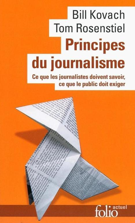 Journalisme : les neuf principes fondamentaux | Communication | Scoop.it