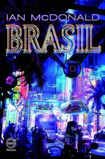 Brasyl: Entre o Brasil presente, passado e futuro | Ficção científica literária | Scoop.it