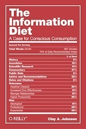 The Information Diet: A Case for Conscious Consumption | Innovations in e-Learning | Scoop.it