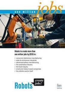 Les robots créent plus d'un million de futurs emplois | Robolution Capital | Scoop.it