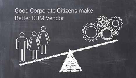 Good Corporate Citizens make Better CRM Vendor | Hi-Tech ITO(Offshore Software Development Company) | Scoop.it