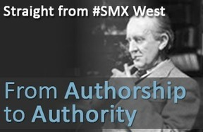 From Authorship to Authority at SMX West - SwellPath | Digital Authorship | Scoop.it