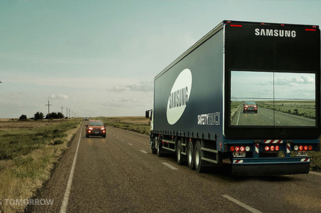 Samsung display on truck's rear lets Vehicles behind see road Ahead | Technology in Business Today | Scoop.it