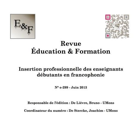e-299 : Un numéro consacré à la problématique très actuelle de l'insertion des enseignants en début de carrière. | Techno@pédagogie | Scoop.it