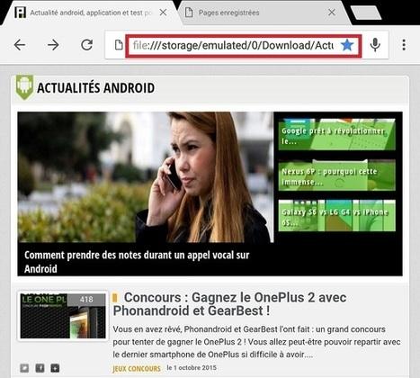 Chrome expérimente une nouvelle option pour consulter des pages Web hors-ligne | Geeks | Scoop.it