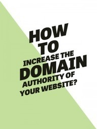 How to Increase the Domain Authority of Your Website? | Search Marketing Strategy | Scoop.it