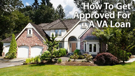 The 6 Steps of a VA Loan Approval | mortgage lending | Scoop.it