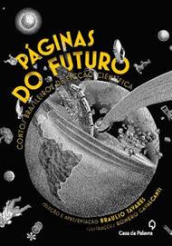 Almanaque da Arte Fantástica Brasileira: Páginas do Futuro, Braulio Tavares   Ficção científica literária   Scoop.it