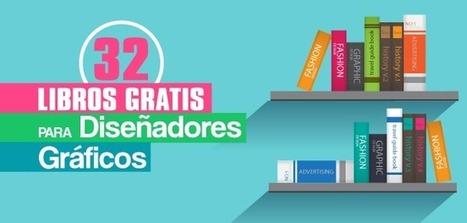 32 Libros de Diseño Gráfico para Descargar Gratis en PDF | Medios Digitales | Scoop.it