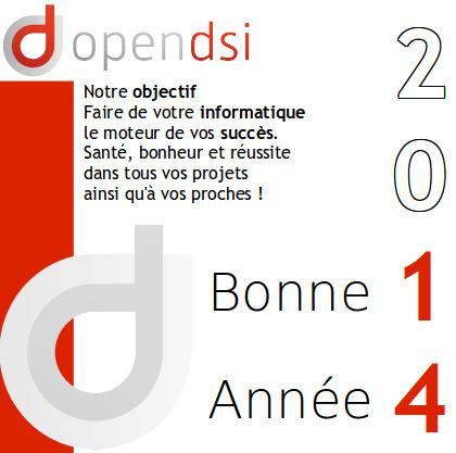 Meilleurs vœux pour l'année 2014 de la part de toute l'équipe d'Open-DSI | La veille en ligne d'Open-DSI | Scoop.it