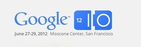 Se desvelan las sesiones sobre Android del Google I/O 2012 | Mobile Technology | Scoop.it