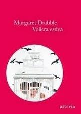 Margaret Drabble, La voliera estiva | Recensioni libri | Scoop.it