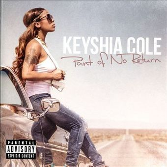 #RnB review • POINT OF NO RETURN • KEYSHIA COLE | CHRONYX.be : we love new and future music releases ! | Scoop.it