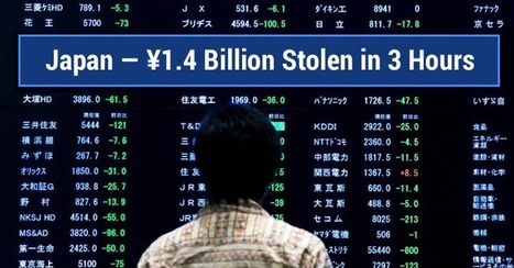 Fraudsters Stole ¥1.4 Billion from 1,400 Japanese ATMs in Just 3 Hours | Jeff Morris | Scoop.it