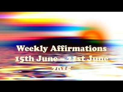 Weekly Affirmations 15th June - 21st June 2015 - YouTube | business ideas for women | Scoop.it