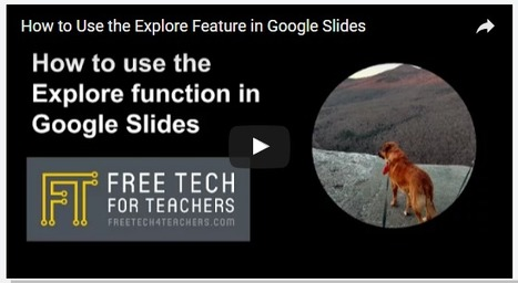How to Use the New Explore Function in Google Slides | Teaching and Professional Development | Scoop.it